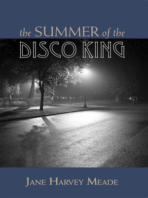 cover image of The Summer of the Disco King